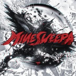 Minesweepa – Epidemic EP [Dubstep//Drumstep]