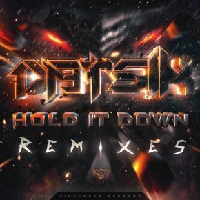 Datsik – Hold It Down Remixes EP [Dubstep//Drumstep]