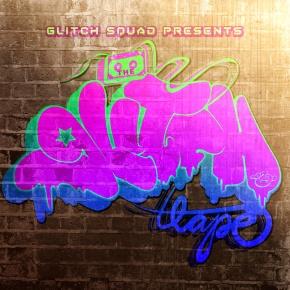 Glitch Squad – The Glitch Tape (FREE DL!!)[Hip-Hop//Rap]