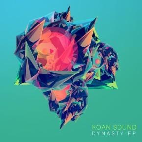 KOAN Sound – Dynasty EP [Electronic//Bass]