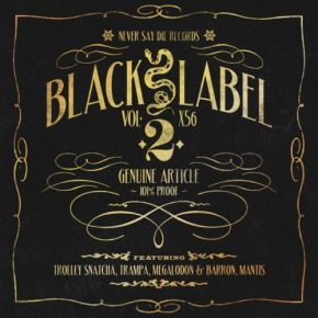 Never Say Die Records – Black Label Vol. 2 EP + FREE Bonus Mix!! [Dubstep//Bass]