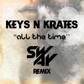 "Keys N Krates – ""All the Time (SwAy Remix)"" (FREE DL!!) [Glitch-Hop//Electro Soul]"