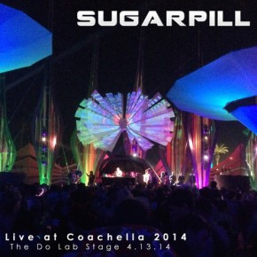 "Sugarpill – ""Live at Coachella 2014 [Do Lab Stage - 04.13.2014]"" (FREE DL!!) [Glitch-Hop//Bass]"
