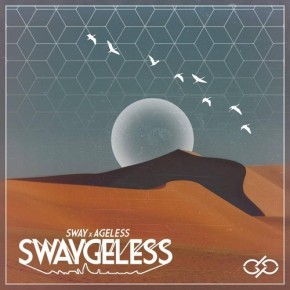 SwAy & Ageless – SwAygeless EP (FREE DL!!) [Electro Soul//Glitch-Hop]