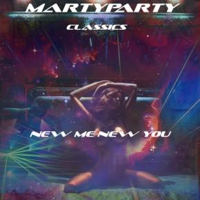 "MartyParty – ""New Me New You"" (FREE DL!!) + FREE Bonus! [Trap//Glitch-Hop]"