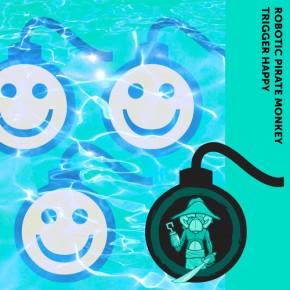 "Robotic Pirate Monkey – ""Trigger Happy"" (FREE DL!!) [Glitch-Hop//Bass]"