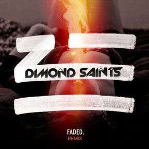 "Dimond Saints – ""Satisfaction"" & ""Faded"" Remixes (FREE DLs!!) [Trap//Bass]"