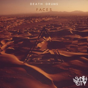 Death Drums – Faces EP [Ambient//IDM]
