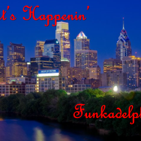 What's Happenin' Funkadelphia? [Thurs. 03/22-Sun. 03/25] feat. Pigeons Playing Ping Pong, Jam on the River, Space Jesus &More!!