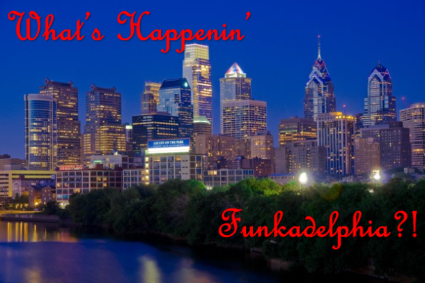 What's Happenin' Funkadelphia