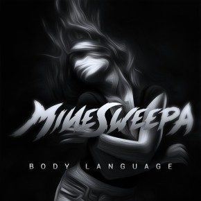 "MineSweepa – ""Body Language"" (FREE DL!!) [Dubstep//Bass]"