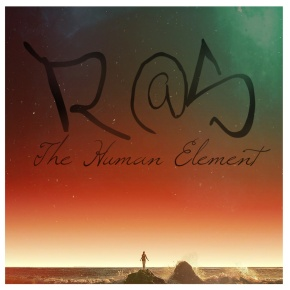 R@S – The Human Element EP (FREE DL!!) [Glitch-Hop//Electro Soul]