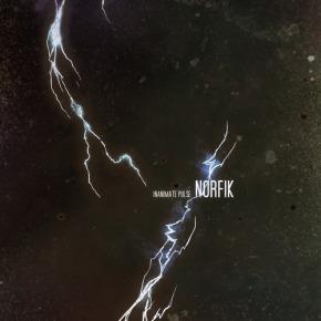 Norfik – Inanimate Pulse EP (FREE DL!!) [Jungle//Breakbeat]