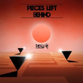 Album Review: DeluXe – Pieces Left Behind (FREE DL!!) [Electro Soul//Future Funk]