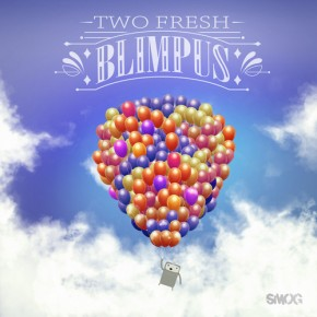 Two Fresh – Blimpus EP [Trap//Bass]