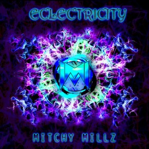 "Mitchy Millz – ""Eclectricity"" (FREE DL!!) [Glitch-Hop//Future Funk]"