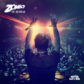 Zomboy – The Outbreak [Dubstep//Electronic]