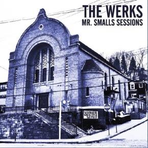 The Werks – Mr. Smalls Sessions (FREE Album!!)[Rock//Funk]