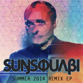 SunSquabi – Summer 2014 Remix EP (FREE DL!!) [Jam//Electronica]
