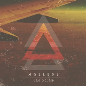 Ageless – I'm Gone (FREE New Album!!)