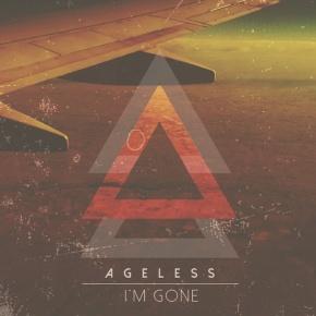 Ageless – I'm Gone (FREE NewAlbum!!)