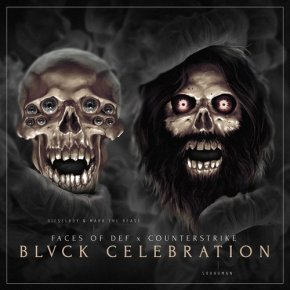 """Faces of Def (Dieselboy & Mark the Beast) + Counterstrike – """"Blvck Celebration"""""""