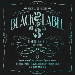 Never Say Die Records – Black Label Vol. 3 EP + FREE Four Part Bonus Mix!!