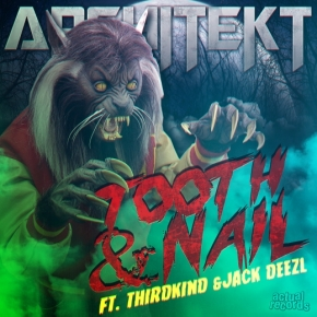 "Architekt (feat. Thirdkind & Jack Deezl) – ""Tooth & Nail"" 