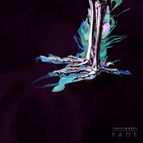 "Thriftworks – ""Fade""   FREE NewAlbum"