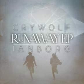 """Crywolf & Ianborg – """"Runaway"""" EP"""
