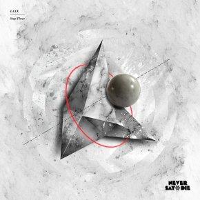 """LAXX – """"Step Three""""EP"""