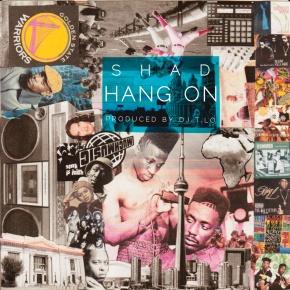 "Shad & DJ T.LO – ""Hang On"" | FREEDL!!"
