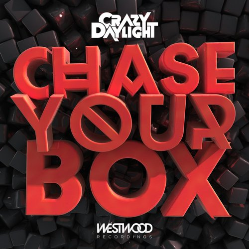 crazy daylight chase your box ep