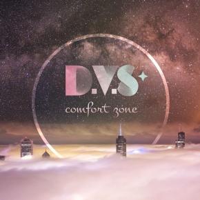 "D.V.S* – ""ComfortZone"""