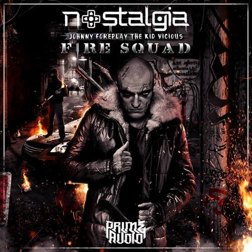Nostalgia - Fire Squad EP
