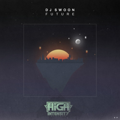 DJ Swoon Future EP