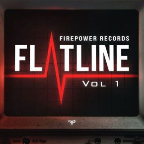 Firepower Records – Flatline Vol. 1 EP | feat. JPhelpz, Aweminus, Acting Damage, EH!DE, Ajapai, Mayhem &More