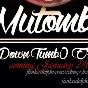 Funkadelphia Recordings: Mutomb0 – DownTumb0 EP Announcement | Coming January 27th,2015