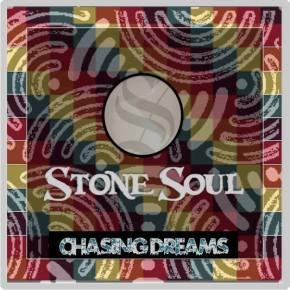 "Stone Soul – ""Chasing Dreams"" | FREEDL"