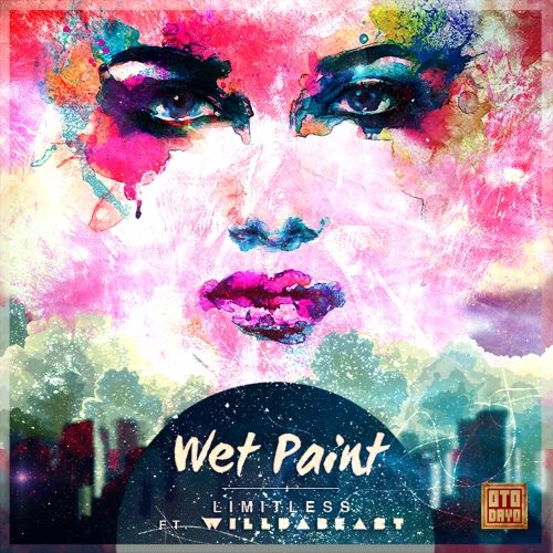 Wet Paint Limitless