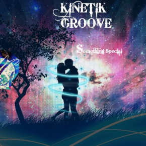 "Kinetik Groove – ""Something Special"" 