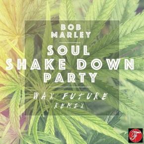 "Bob Marley – ""Soul Shake Down Party (Wax Future Remix)"" [Funkadelphia Exclusive Premier]   FREEDL"