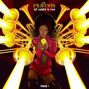 Filibusta – Set Lasers to Funk Vol. 1 | Name Your Price