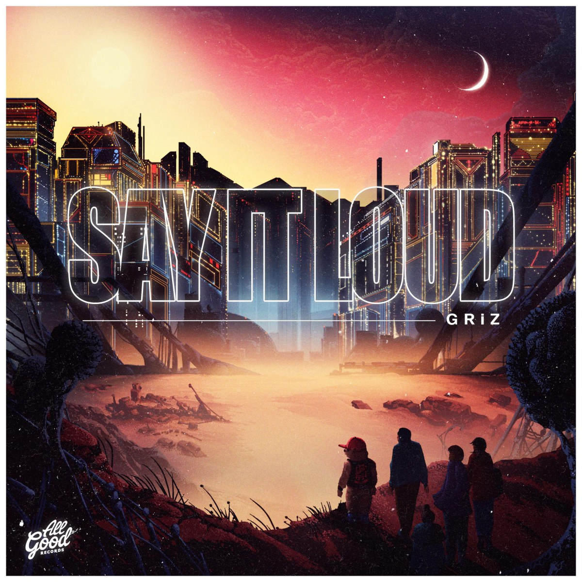 GRiZ - Say It Loud | FREE Album