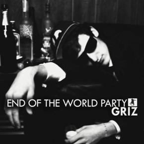 Throwback Thursday: GRiZ – End of the World Party