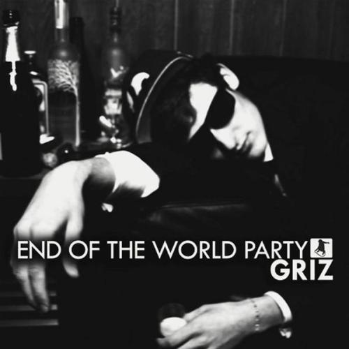 griz end of the world