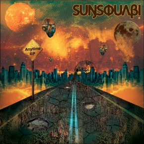 Album Review: SunSquabi – Anytime EP | Name Your Price