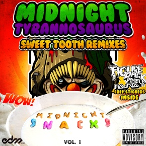 Midnight Tyrannosaurus – Midnight Snacks Vol. 1: The Sweet Tooth Remixes | Name Your Price