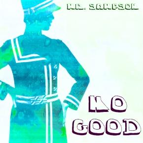 "Mr. Sampson – ""No Good"" | FREEDL"