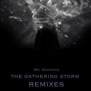 Mr. Sampson – The Gathering Storm Remixes EP | FREEDL